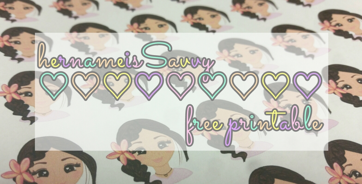Freebie V5: Her Name Is Savvy Printable || Stickers